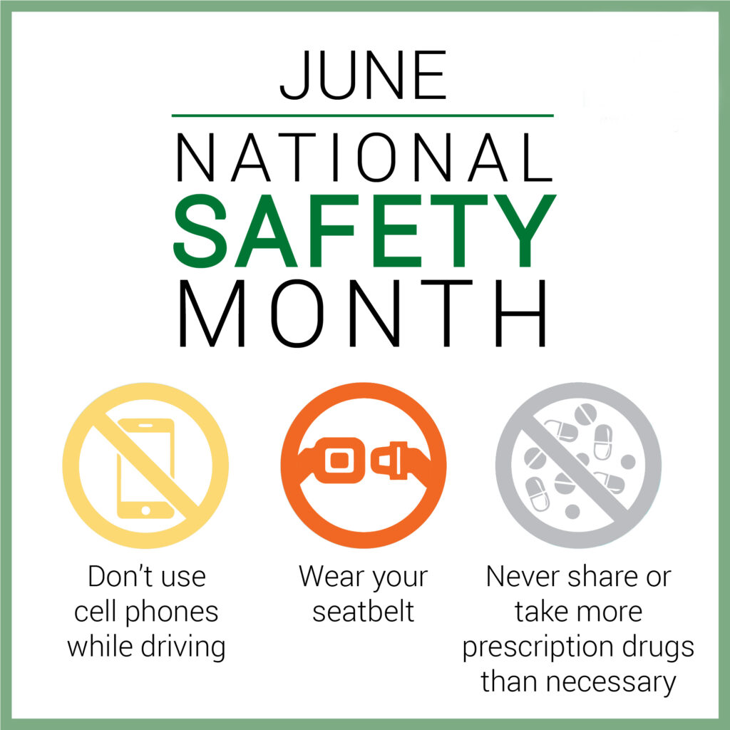 June is National Safety Month – Are you prepared?